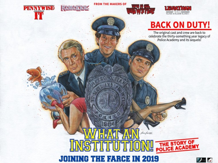 The poster for the documentary, What an Institution! The Story of Police Academy